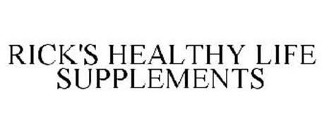 RICK'S HEALTHY LIFE SUPPLEMENTS