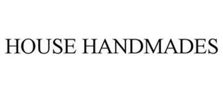 HOUSE HANDMADES