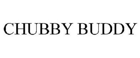 CHUBBY BUDDY