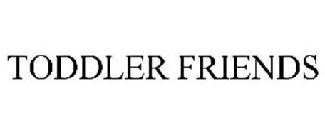 TODDLER FRIENDS