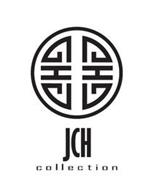 JCH COLLECTION