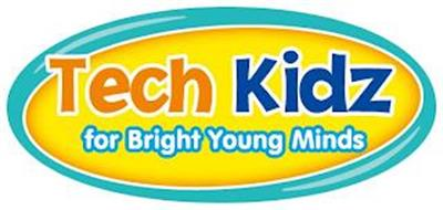 TECH KIDZ FOR BRIGHT YOUNG MINDS