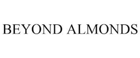 BEYOND ALMONDS