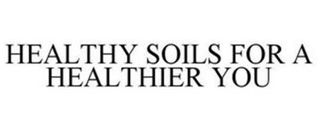 HEALTHY SOILS FOR A HEALTHIER YOU