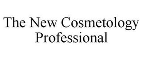 THE NEW COSMETOLOGY PROFESSIONAL