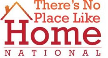 THERE'S NO PLACE LIKE HOME NATIONAL