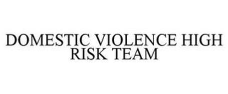 DOMESTIC VIOLENCE HIGH RISK TEAM