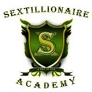 SEXTILLIONAIRE ACADEMY SX A WAY OF LIFE