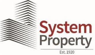 SYSTEM PROPERTY EST. 1920
