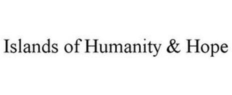 ISLANDS OF HUMANITY & HOPE