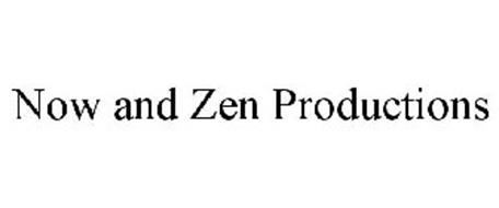 NOW AND ZEN PRODUCTIONS