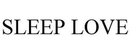SLEEP LOVE