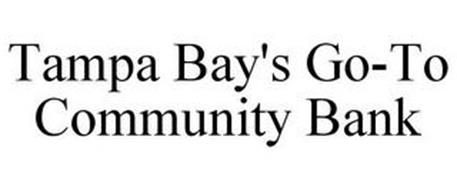 TAMPA BAY'S GO-TO COMMUNITY BANK
