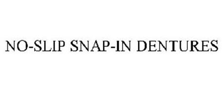 NO-SLIP SNAP-IN DENTURES