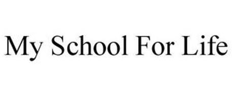 MY SCHOOL FOR LIFE