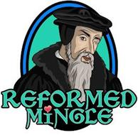 REFORMED MINGLE