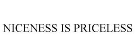 NICENESS IS PRICELESS