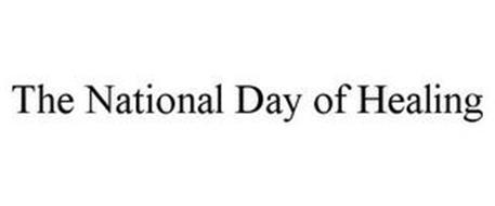 THE NATIONAL DAY OF HEALING