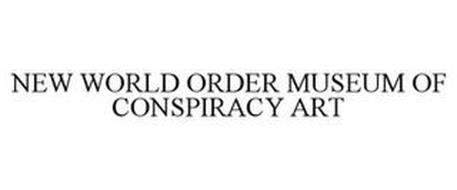 NEW WORLD ORDER MUSEUM OF CONSPIRACY ART