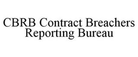 CBRB CONTRACT BREACHERS REPORTING BUREAU