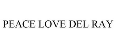 PEACE LOVE DEL RAY