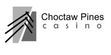 CHOCTAW PINES CASINO