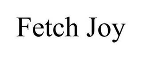FETCH JOY