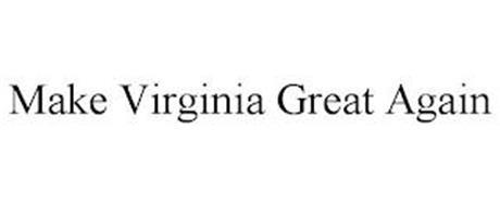 MAKE VIRGINIA GREAT AGAIN