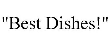 """BEST DISHES!"""
