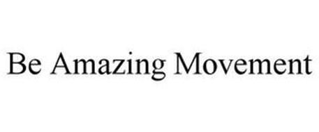 BE AMAZING MOVEMENT