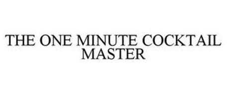 THE ONE MINUTE COCKTAIL MASTER