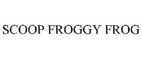 SCOOP FROGGY FROG