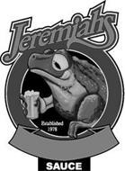 JEREMIAHS ESTABLISHED 1978 SAUCE