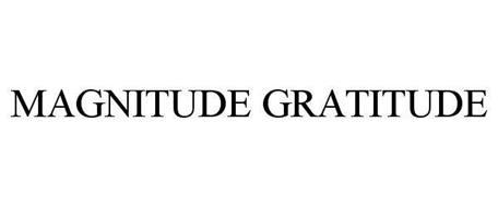 MAGNITUDE GRATITUDE