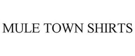 MULE TOWN SHIRTS