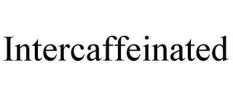 INTERCAFFEINATED