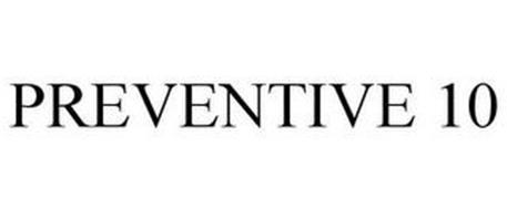 PREVENTIVE 10