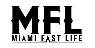 MFL MIAMI FAST LIFE