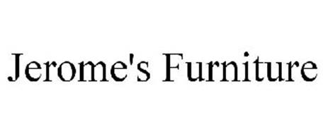 Jerome S Furniture Trademark Of Jerome S Furniture