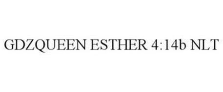 GDZQUEEN ESTHER 4:14B NLT