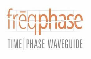 FREQPHASE TIME PHASE WAVEGUIDE