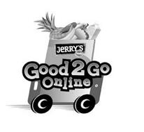 JERRY'S FOODS GOOD 2 GO ONLINE