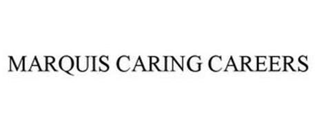 MARQUIS CARING CAREERS