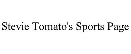 STEVIE TOMATO'S SPORTS PAGE