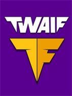 TWAIF TF