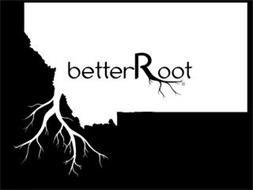 BETTERROOT
