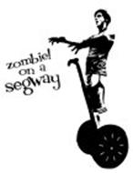 ZOMBIE! ON A SEGWAY