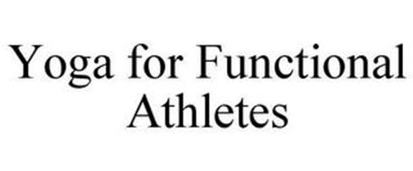 YOGA FOR FUNCTIONAL ATHLETES