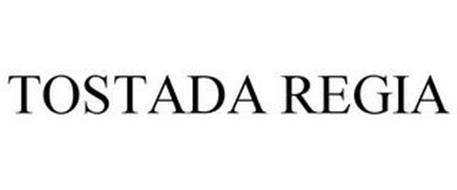 TOSTADA REGIA