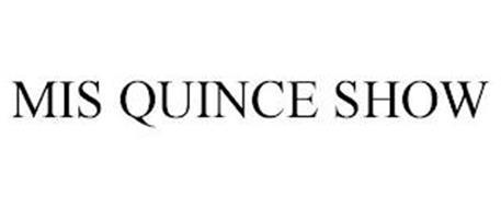 MIS QUINCE SHOW